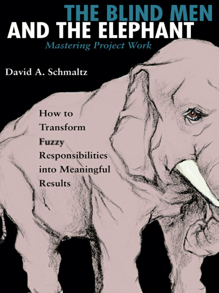 The Blind Men and the Elephant-Mastering Project Work