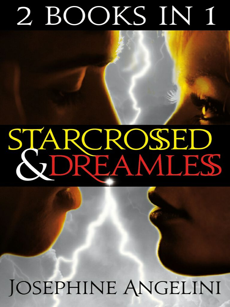 Starcrossed/Dreamless