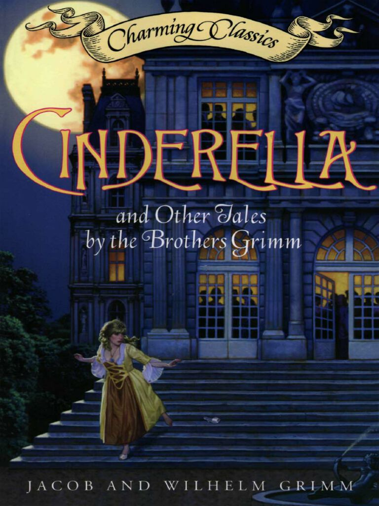 Cinderella and Other Tales by the Brothers Grimm Complete Text
