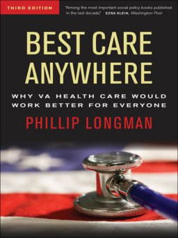 Best Care Anywhere-Why VA Health Care Would Work Better For Everyone