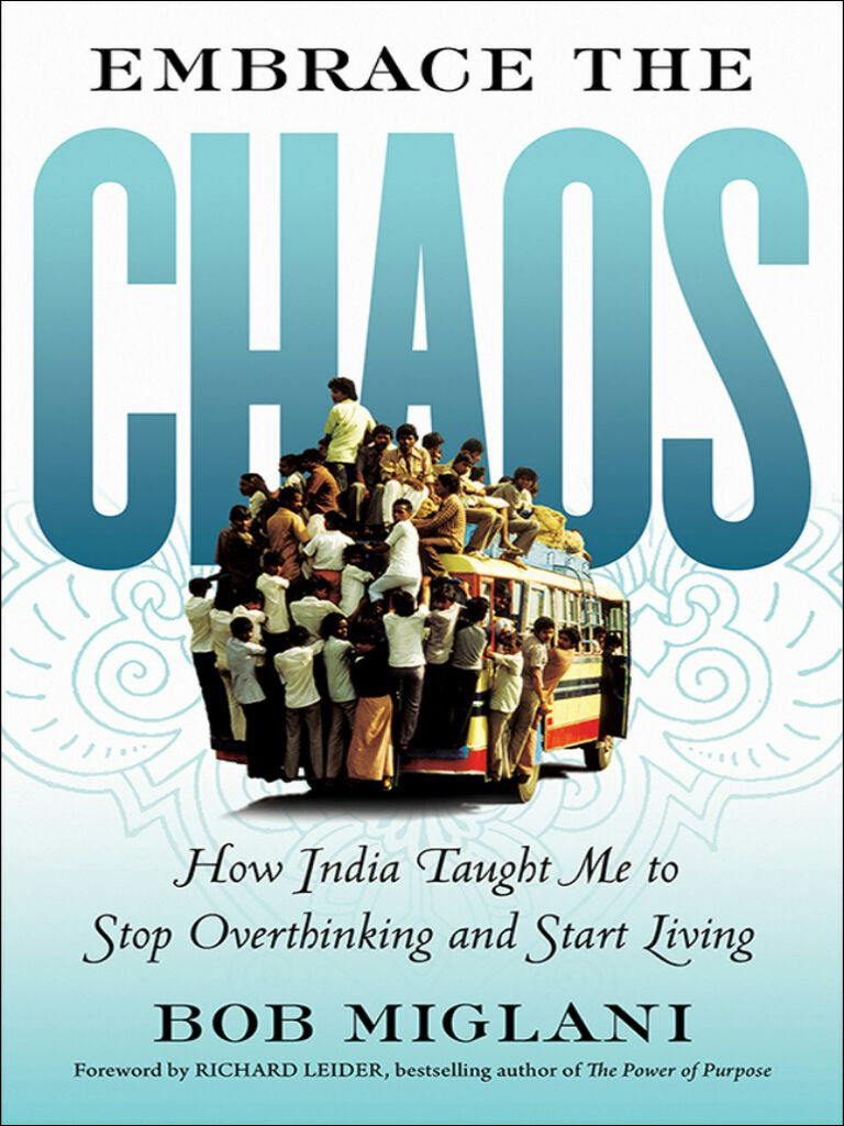 Embrace the Chaos-How India Taught Me to Stop Overthinking and Start Living