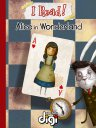 我阅读!爱丽丝梦游仙境 I Read! Alice in Wonderland(英文版)