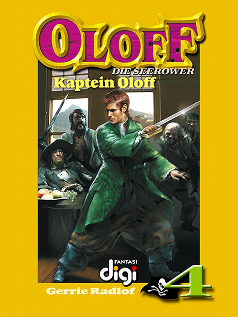 Oloff die Seerower 4: Kaptein Oloff