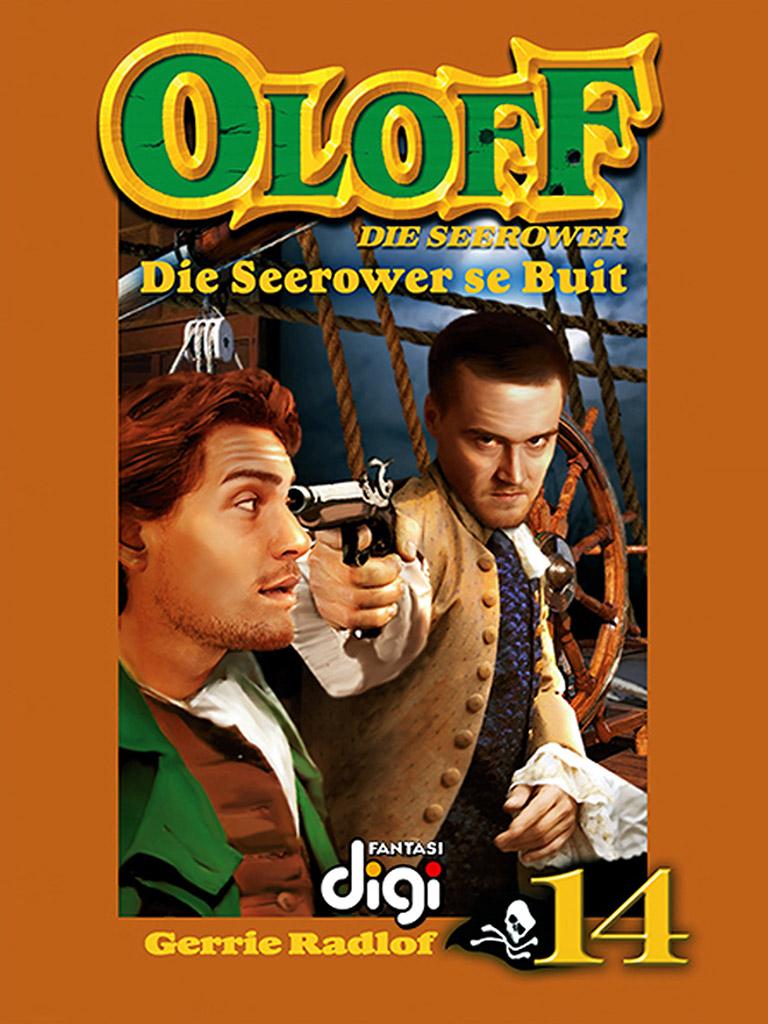 Oloff die Seerower 14: Die Seerower se Buit