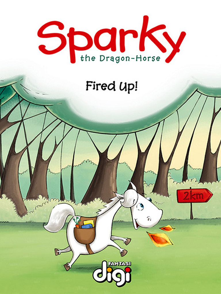 龙马斯帕克:解雇了! Sparky the Dragon-Horse: Fired Up!(英文版)