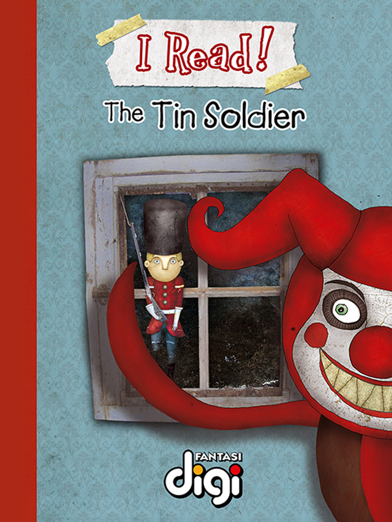 我阅读!锡士兵 I Read! The tin soldier(英文版)