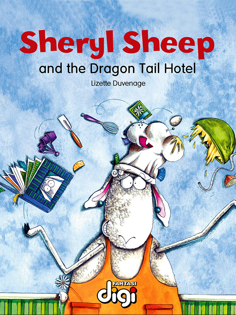 雪儿羊和龙尾酒店 Sheryl Sheep and the Dragon Tail Hotel(英文版)